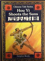 Chinese Tale Series - Hou Yi Shoots the Sun - englisch/chinesisch (antiquarisch)
