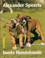 Spoerl Alexander, Alexander Spoerls bunte Hundekunde