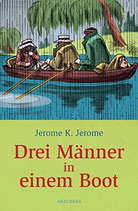 Jerome K. Jerome, Drei Männer in einem Boot