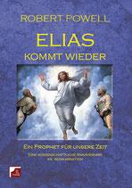 Robert Powell, Elias kommt wieder