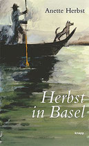 Herbst Anette, Herbst in Basel