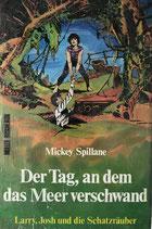 Spillane Mickey, Der Tag, an dem das Meer verschwand