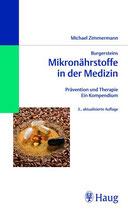 Zimmermann Michael, Mikronährstoffe in der Medizin - Prävention und Therapie - Ein Kompendium (antiquarisch)