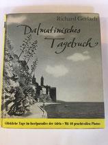 Gerlach Richard, Dalmatinisches Tagebuch - Glückliche Tage im Inselparadies der Adria (antiquarisch)