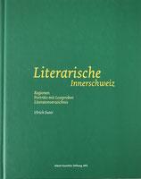 Suter Ulrich, Literarische Innerschweiz (antiquarisch)