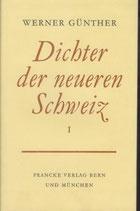 Werner Günther, Dichter der neueren Schweiz Bd. 1