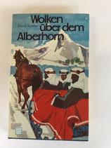 Severn David, Wolken über dem Alberhorn - Die abenteuerliche Geschichte des kleinen Scheichs Suroor (antiquarisch)