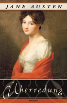 Austen Jane, Überredung - Die Liebe der Anne Elliot