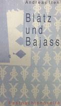 Iten Andreas, Blätz und Bajass (antiquarisch)