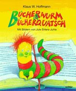 Hoffmann Klaus W. Bücherwurm & Bücherquatsch