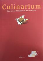 Imhof Paul, Culinarium - Essen und Trinken in der Schweiz (antiquarisch)