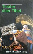 Tibeter ueber Tibet (antiquarisch)