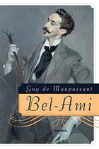 Maupassant Guy de, Bel-Ami