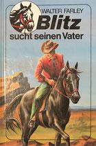 Farley Walter, Blitz sucht seinen Vater (antiquarisch)