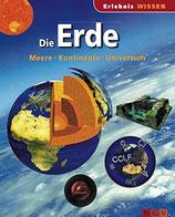 Die Erde - Meere-Kontinente-Universum - Erlebnis Wissen