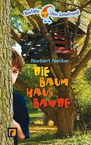 Necker Norbert, Die Baumhausbande
