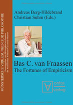 Berg-Hildebrand Andreas, Bas van Fraassen: The Fortunes of Empiricism (Munstersche Vorlesungen Zur Philosophie, Band 9)