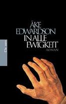 Edwardson Ake, In alle Ewigkeit