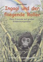 Silvia Peter, Ingagi und der fliegende Roller
