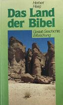 Haag Herbert, Das Land der Bibel - Gestalt, Geschichte, Erforschung (antiquarisch)