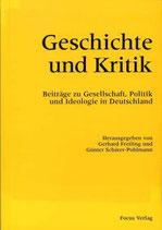 Freiling Gerhard, Geschichte und Kritik: Beiträge zu Gesellschaft, Politik und Ideologie in Deutschland (antiquarisch)