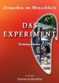 Kristina Hazler, Das Experiment