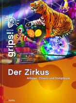 Der Zirkus - Artisten, Clowns und Dompteure (antiquarisch)