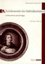 Burghart Schmidt, Zeitökonomie des Individualismus
