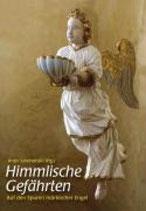 Antje Leschonski, Himmlische Gefährten