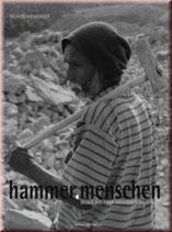 Richard Kienberger, Hammermenschen - Bilder aus einer anderen Wirklichkeit
