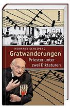 Hermann Scheipers Gratwanderungen - Priester unter zwei Diktaturen (antiquarisch)