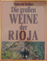 Duijker Hubrecht, Die grossen Weine der Rioja