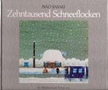Sasaki Isao, Zehntausend Schneeflocken
