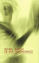 241-mal Barock in der Innerschweiz - Typen, Bauten, Kleinigkeiten (antiquarisch)