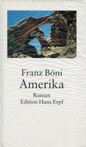 Böni Franz, Amerika