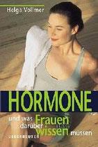 Helga Vollmer, Hormone und was Frauen darüber wissen müssen