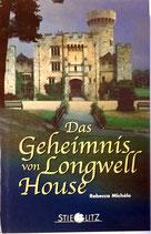 Michéle Rebecca, Das Geheimnis von Longwell House