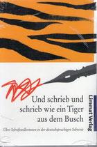 Elisabeth Ryter, Und schrieb und schrieb wie ein Tiger aus dem Busch