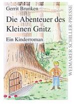Brunken Gerrit, Die Abenteuer des Kleinen Gnitz - ein Kinderroman