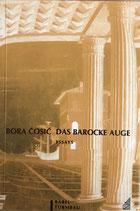 Cosic Bora, Das barocke Auge - Essays (antiquarisch)