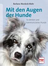Barbara Wardeck-Mohr, Mit den Augen der Hunde