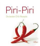 Piri-Piri - die besten Chili-Rezepte