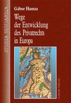 Hamza Gabor, Wege der Entwicklung des Privatrechts in Europa