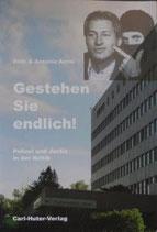 Aerni Fritz und Antonia, Gestehen Sie endlich! - Polizei und Justiz in der Kritik