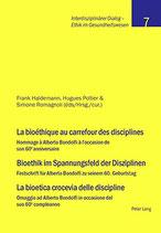 Romagnoli Simone, La bioéthique au carrefour des disciplines- Bioethik im Spannungsfeld der Disziplinen – La bioetica crocevia delle discipline: Hommage à Alberto (antiquarisch)