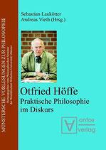 Laukötter Sebastian, Otfried Höffe: Praktische Philosophie im Diskurs