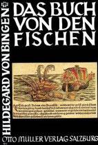 Bingen Hildegard von, Das Buch von den Fischen (antiquarisch)
