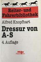 Knopfhart Alfred, Dressur von A-S (antiquarisch)