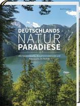 Fischer Rolf, Deutschlands Naturparadiese