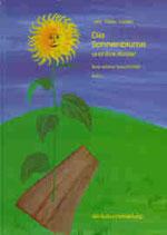 Jucker Peter, Die Sonnenblume und ihre Kinder